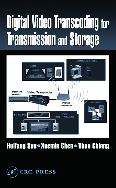 Digital Video Transcoding for Transmission and Storage: 1st Edition (Hardback) book cover