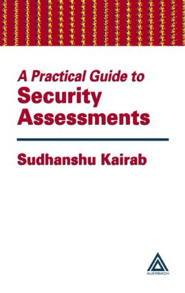 A Practical Guide to Security Assessments: 1st Edition (Hardback) book cover