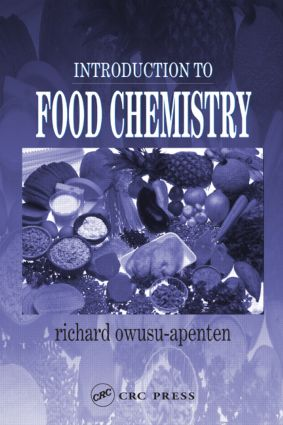 Introduction to Food Chemistry: 1st Edition (Hardback) book cover