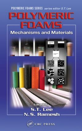 Polymeric Foams: Mechanisms and Materials, 1st Edition (Hardback) book cover