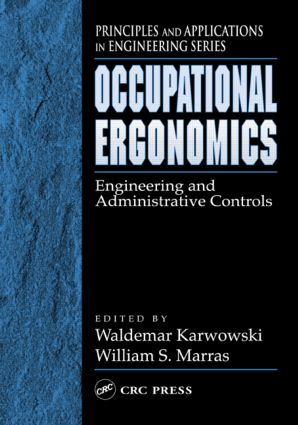 Occupational Ergonomics: Engineering and Administrative Controls, 1st Edition (Hardback) book cover