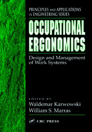Occupational Ergonomics: Design and Management of Work Systems, 1st Edition (Hardback) book cover