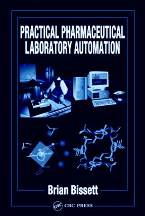 Practical Pharmaceutical Laboratory Automation: 1st Edition (Hardback) book cover