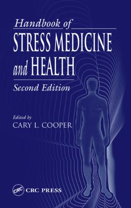 Handbook of Stress Medicine and Health, Second Edition: 2nd Edition (Hardback) book cover