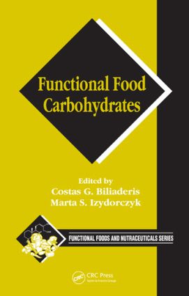 Functional Food Carbohydrates: 1st Edition (Hardback) book cover