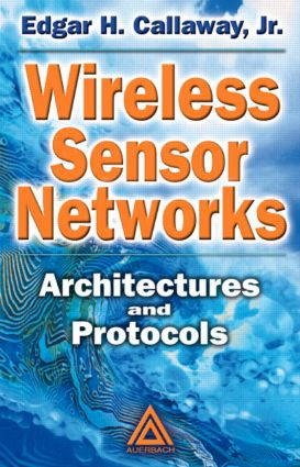 Wireless Sensor Networks: Architectures and Protocols, 1st Edition (Hardback) book cover