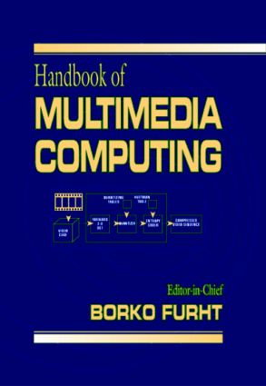 Handbook of Multimedia Computing: 1st Edition (Hardback) book cover