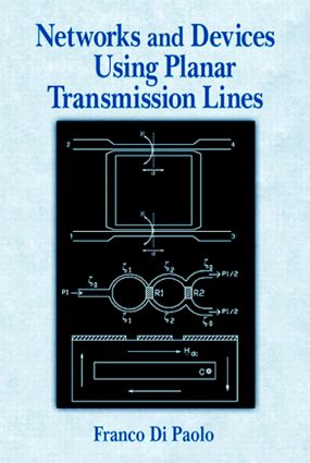 Networks and Devices Using Planar Transmissions Lines: 1st Edition (Hardback) book cover