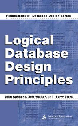 Logical Database Design Principles: 1st Edition (Hardback) book cover