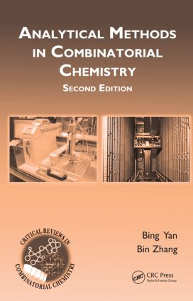 Analytical Methods in Combinatorial Chemistry: 2nd Edition (Hardback) book cover