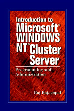 Introduction to Microsoft Windows NT Cluster Server: Programming and Administration, 1st Edition (Hardback) book cover
