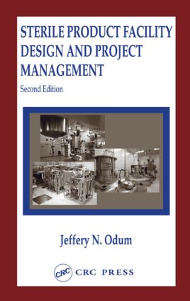Sterile Product Facility Design and Project Management: 2nd Edition (Hardback) book cover