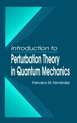 Introduction to Perturbation Theory in Quantum Mechanics: 1st Edition (Hardback) book cover