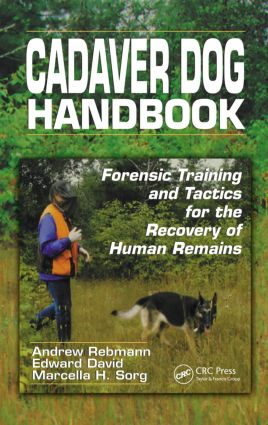 Cadaver Dog Handbook: Forensic Training and Tactics for the Recovery of Human Remains, 1st Edition (Hardback) book cover