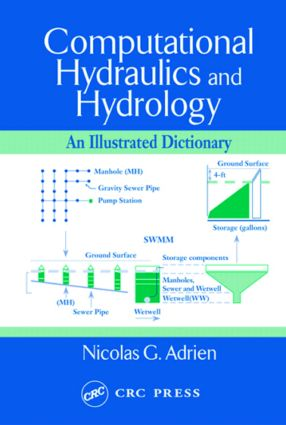 Computational Hydraulics and Hydrology: An Illustrated Dictionary, 1st Edition (Hardback) book cover