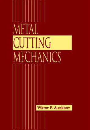 Metal Cutting Mechanics: 1st Edition (Hardback) book cover