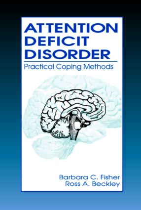 Attention Deficit Disorder: Practical Coping Methods (e-Book) book cover