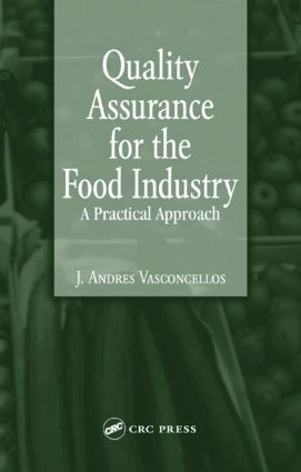 Quality Assurance for the Food Industry: A Practical Approach, 1st Edition (Hardback) book cover
