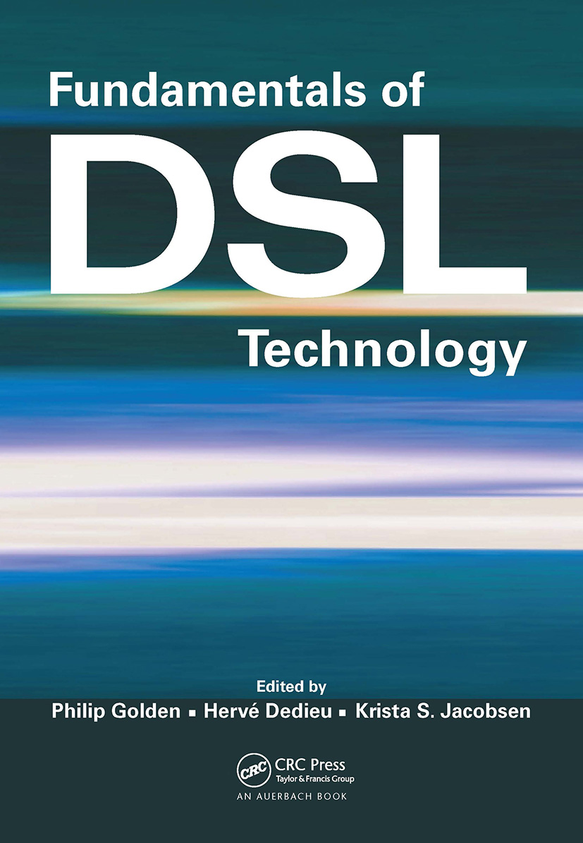 Fundamentals of DSL Technology: 1st Edition (Hardback) book cover