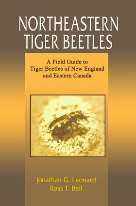 Northeastern Tiger Beetles: A Field Guide to Tiger Beetles of New England and Eastern Canada, 1st Edition (Paperback) book cover