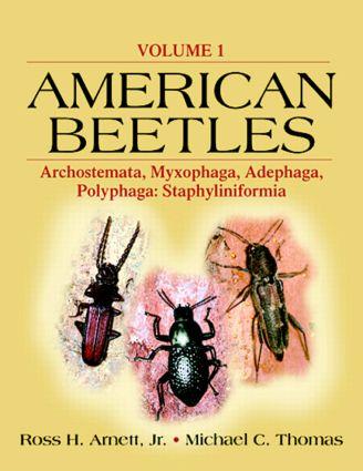 American Beetles, Volume I: Archostemata, Myxophaga, Adephaga, Polyphaga: Staphyliniformia, 1st Edition (Paperback) book cover