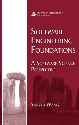 Software Engineering Foundations: A Software Science Perspective, 1st Edition (Hardback) book cover