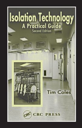 Isolation Technology: A Practical Guide, Second Edition, 2nd Edition (Hardback) book cover