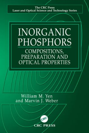 Inorganic Phosphors: Compositions, Preparation and Optical Properties, 1st Edition (Hardback) book cover