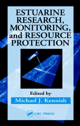 Estuarine Research, Monitoring, and Resource Protection: 1st Edition (Hardback) book cover
