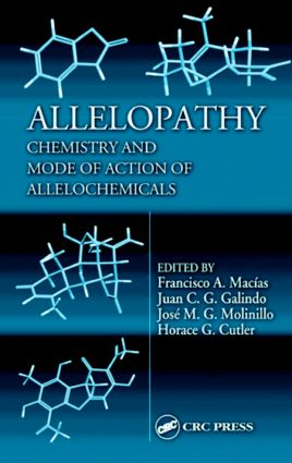 Allelopathy: Chemistry and Mode of Action of Allelochemicals, 1st Edition (Hardback) book cover