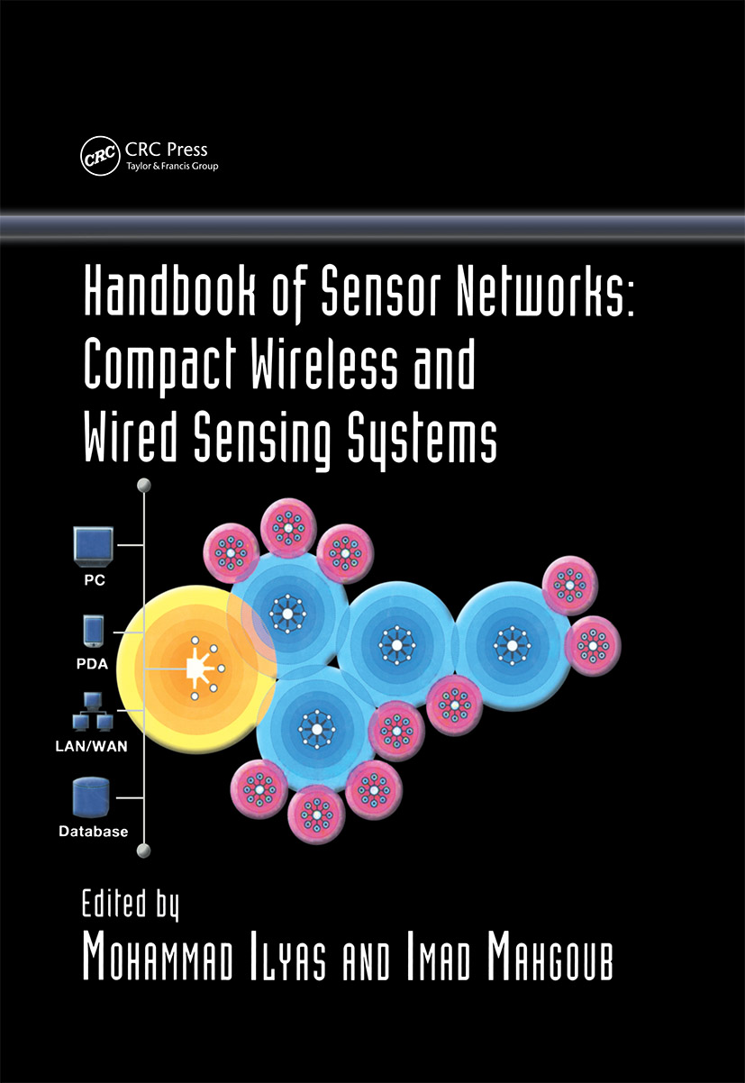 Handbook of Sensor Networks: Compact Wireless and Wired Sensing Systems, 1st Edition (Hardback) book cover