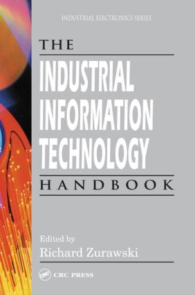 The Industrial Information Technology Handbook: 1st Edition (Hardback) book cover