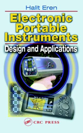 Electronic Portable Instruments: Design and Applications, 1st Edition (Hardback) book cover