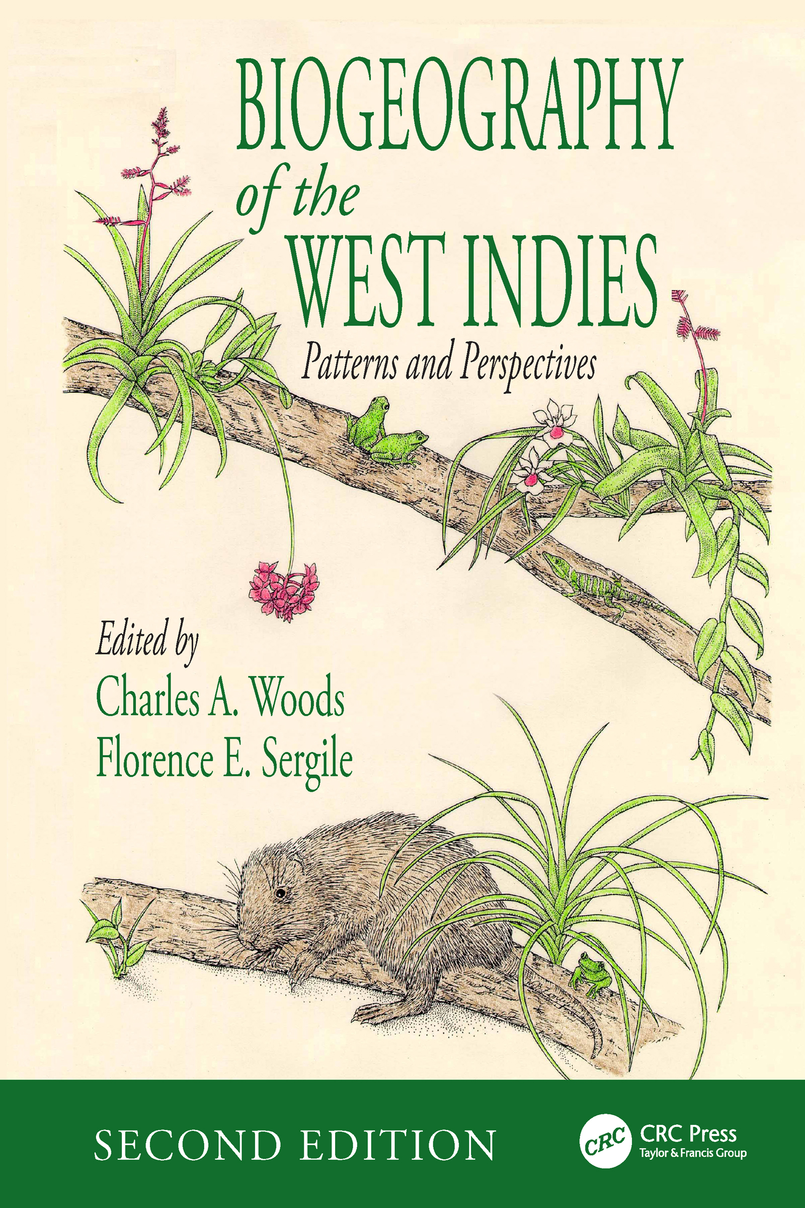 Biogeography of the West Indies: Patterns and Perspectives, Second Edition, 2nd Edition (Hardback) book cover