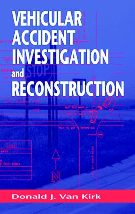 Vehicular Accident Investigation and Reconstruction: 1st Edition (Hardback) book cover