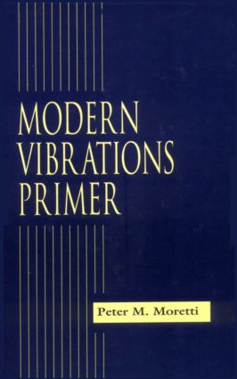 Modern Vibrations Primer: 1st Edition (Hardback) book cover