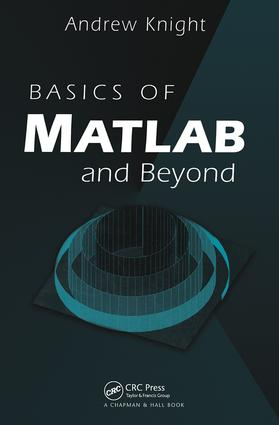 Basics of MATLAB and Beyond: 1st Edition (Paperback) book cover