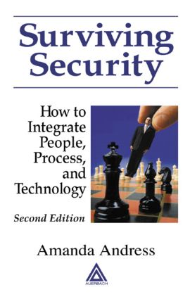 Surviving Security: How to Integrate People, Process, and Technology, 2nd Edition (Hardback) book cover