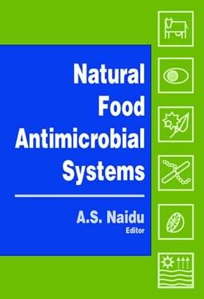Natural Food Antimicrobial Systems: 1st Edition (Hardback) - Routledge