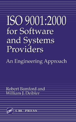 Iso 9001: 2000 for Software and Systems Providers: An Engineering Approach, 1st Edition (Hardback) book cover