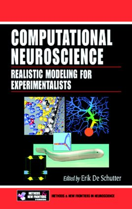 Computational Neuroscience: Realistic Modeling for Experimentalists, 1st Edition (Hardback) book cover