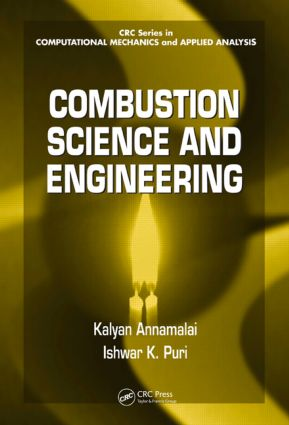 Combustion Science and Engineering: 1st Edition (Hardback) book cover
