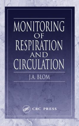 Monitoring of Respiration and Circulation: 1st Edition (Hardback) book cover