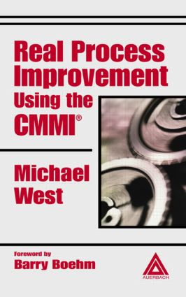 Real Process Improvement Using the CMMI: 1st Edition (Hardback) book cover