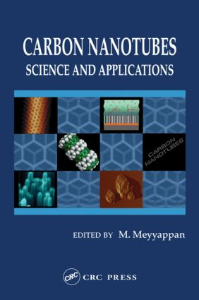 Carbon Nanotubes: Science and Applications, 1st Edition (Hardback) book cover
