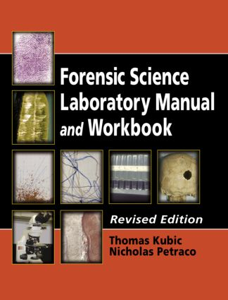 Forensic Science Laboratory Manual and Workbook, Revised Edition: 2nd Edition (e-Book) book cover