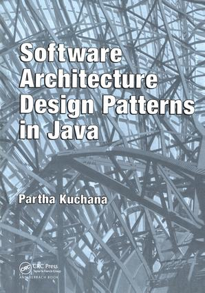 Software Architecture Design Patterns in Java: 1st Edition (Hardback) book cover