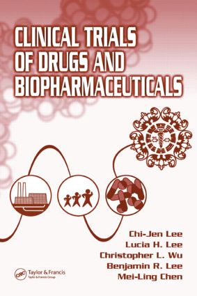 Clinical Trials of Drugs and Biopharmaceuticals: 1st Edition (Hardback) book cover