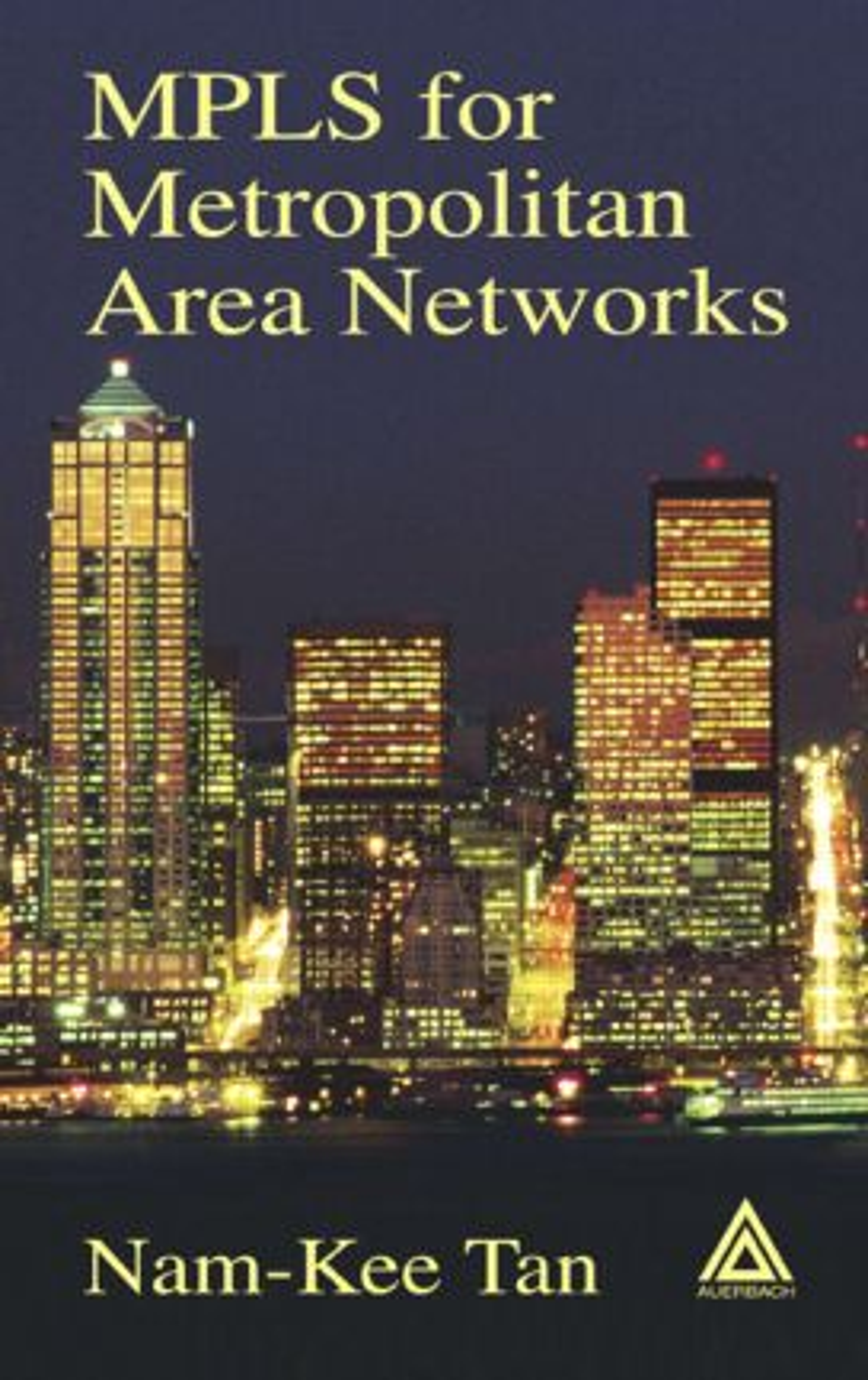 MPLS for Metropolitan Area Networks: 1st Edition (Hardback) book cover