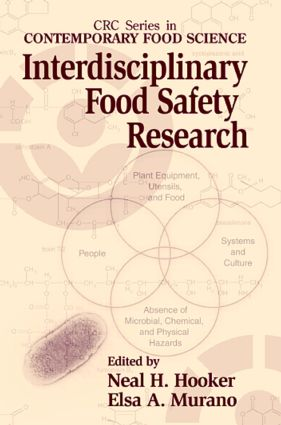 Interdisciplinary Food Safety Research: 1st Edition (Hardback) book cover